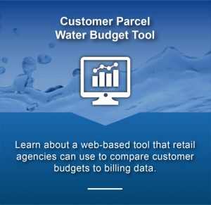 Customer Parcel Water Budget Tool - Learn about a web-based tool that retail agencies can use to compare customer budgets to billing data.