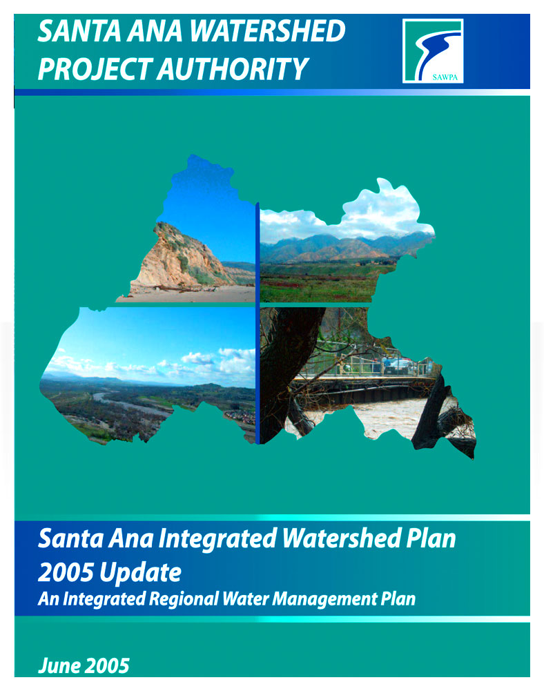 Santa Ana Integrated Watershed Plan, 2005 Update